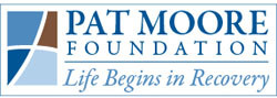 Pat Moore Foundation - Life Begins in Recovery
