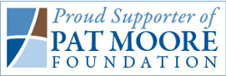 Proud Supporter of Pat Moore Foundation